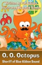 O. O. Octopus ebook by