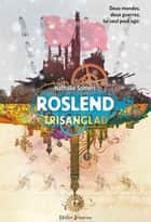 Roslend - Trisanglad (tome 2) ebook by Nathalie Somers