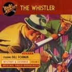 The Whistler, Volume 5 audiobook by