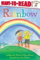 Rainbow - With Audio Recording ebook by John Wallace, Marion Dane Bauer