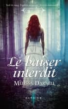 Le baiser interdit - T1 - The Clann ebook by Melissa Darnell