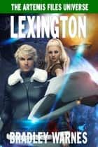 Lexington e-kirjat by Bradley Warnes