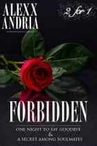 Forbidden ebook by Alexx Andria