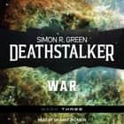 Deathstalker War audiobook by Simon R. Green