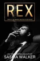 Rex ebook by Saskia Walker