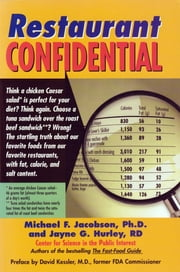 Restaurant Confidential ebook by Jayne Hurley,Center for Science in the Public Interest,Michael F. Jacobson Ph.D.