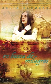 En Busca de Milagros ebook by Julia Alvarez