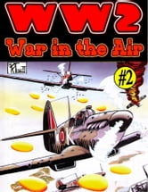 World War 2 War in the Air ebook by Ronald Ledwell Sr