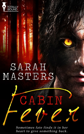 Cabin Fever ebook by Sarah Masters
