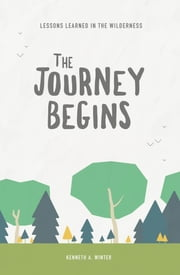 The Journey Begins ebook by Kenneth Winter