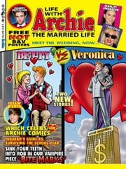 Life With Archie Magazine #2 ebook by Paul Kupperberg, Norm Breyfogle, Andrew Pepoy, Janice Chiang, Joe Rubinstein, Jack Morelli, Glenn Whitmore, Tito Peña
