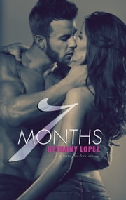 7 Months ebook by Bethany Lopez