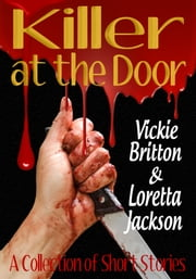 Killer at the Door ebook by Vickie Britton