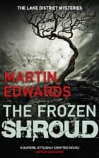 The Frozen Shroud ebook by