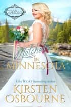 Matched in Minnesota - At the Altar, #22 ebook by Kirsten Osbourne