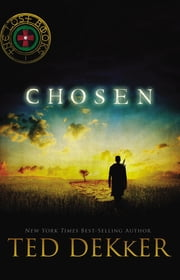 Chosen ebook by Ted Dekker
