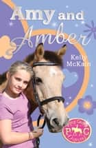 Amy and Amber ebook by Kelly McKain, Mandy Stanley Mandy Stanley