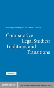 Comparative Legal Studies: Traditions and Transitions ebook by Pierre Legrand,Roderick Munday