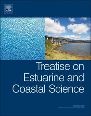 Treatise on Estuarine and Coastal Science ebook by Donald McLusky,Eric Wolanski
