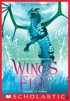Talons of Power (Wings of Fire, Book 9) ekitaplar by Tui T. Sutherland