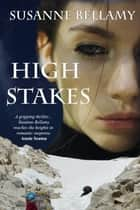 High Stakes ebook by Susanne Bellamy
