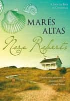 Marés Altas ebook by Nora Roberts