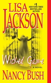 Wicked Game ebook by Lisa Jackson,Nancy Bush