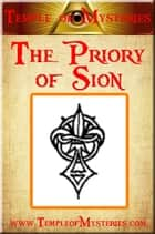 The Priory of Sion ebook by TempleofMysteries.com