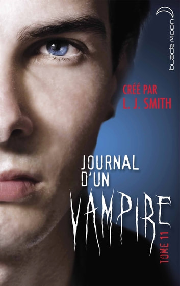 Journal d'un vampire 11 - Rédemption ebook by L.J. Smith