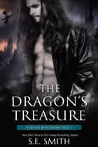 The Dragon's Treasure - A Seven Kingdoms Tale 1 ebook by S.E. Smith