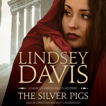 The Silver Pigs audiobook by Lindsey Davis
