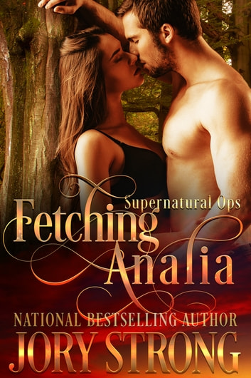 Fetching Analia ebook by Jory Strong