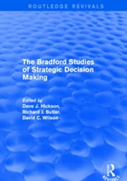Revival: The Bradford Studies of Strategic Decision Making (2001) ebook by