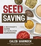 Seed Saving ebook by Caleb Warnock