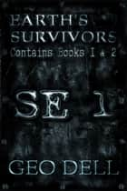 Earth's Survivors SE 1 ebook by Geo Dell