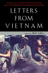 Letters from Vietnam - Voices of War ebook by Bill Adler