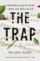 The Trap ebook by Melanie Raabe, Imogen Taylor