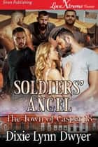 Soldiers' Angel ebook by Dixie Lynn Dwyer