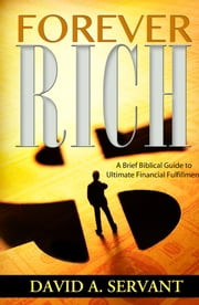 Forever Rich ebook by David Servant