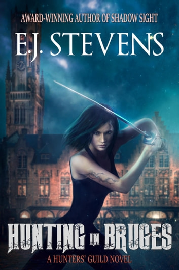 Hunting in Bruges ebook by E.J. Stevens