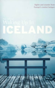 Waking Up In Iceland ebook by Paul Sullivan