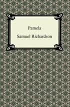 Pamela ebook by Samuel Richardson