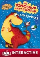 The Dinosaur That Pooped Christmas! ebook by Tom Fletcher, Garry Parsons, Dougie Poynter