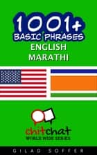 1001+ Basic Phrases English - Marathi ebook by Gilad Soffer