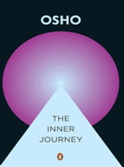 The Inner Journey ebook by Osho