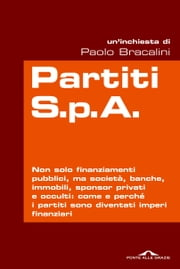Partiti S.p.A. ebook by Paolo Bracalini
