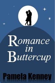 Romance in Buttercup ebook by Pamela Kenney
