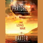 The Long War audiobook by Terry Pratchett, Stephen Baxter