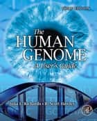 THE HUMAN GENOME ebook by Julia E. Richards,R. Scott Hawley