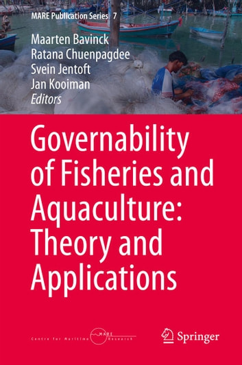 Governability of fisheries and aquaculture theory and applications governability of fisheries and aquaculture theory and applications ebook by fandeluxe Image collections